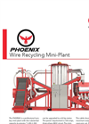 Copper Recovery - Model Phoenix - Copper Wire Recycling Mini-Plant - Brochure
