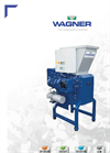 Wagner WS 5 Universal Single Shaft Shredder