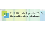 EU Ultimate Update 2016 on Chemical Regulatory Challenges