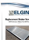 Elgin - Replacement Shaker Screens - Brochure