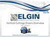 Vertical Cuttings Dryers Overview Persentations