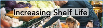 Increasing Shelf Life