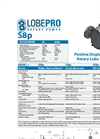 LobePro - Model S Series - Sludge/Abrasive Pumps Brochure