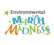 """Finest Four"" Colleges and Universities Advance to Final Round of Environmental March Madness Tournament"