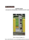 Model SERIES 8500 - Integrated Personnel & Vehicle Entry Control System Brochure