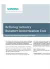Refining Industry Butamer Isomerization Unit - Application Note