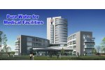 Pure drinking water solutions for medical facilities - Health Care