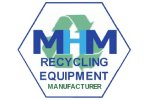 MHM Recycling Equipment Manufacturer