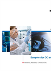 Samplers for GC and GC/MS: Versatility, Reliability & Productivity