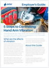 Pulsar Instruments - 5 Steps to Controlling Hand-Arm Vibration - Employers Guide