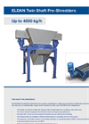 ELDAN - Twin Shaft Pre-Shredders Up to 4500 kg/h - Brochure