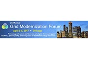 Grid Modernization Forum to Examine Energy Storage and the Integration of Renewables and Distributed Energy Resources