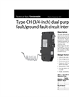 Type CH (3/4-Inch) Dual Purpose Arc Fault/Ground Fault Circuit Interrupter