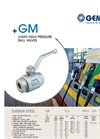Model GM - 2-Way High Pressure Ball Valves Brochure