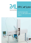 HPLC-xt PALs Front-End Automation for LC / LC-MS Systems and Options Brochure