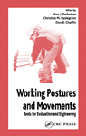 Working Postures and Movements: Tools for Evaluation and Engineering
