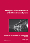 Life-Cycle Cost and Performance of Civil Infrastructure Systems