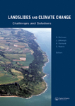 Landslides and Climate Change: Challenges and Solutions: Proceedings of the International Conference on Landslides and Climate Change, Ventnor, Isle of Wight, UK, 21–24 May 2007