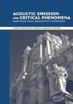 Acoustic Emission and Critical Phenomena: From Structural Mechanics to Geophysics