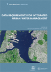 Data Requirements for Integrated Urban Water Management: Urban Water Series - UNESCO-IHP