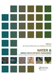 Water and Urban Development Paradigms: Towards an Integration of Engineering, Design and Management Approaches