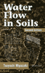 Water Flow In Soils, Second Edition