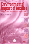 Environmental Impact of Textiles: Production, Processes, and Protection