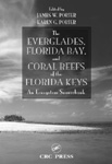The Everglades, Florida Bay, and Coral Reefs of the Florida Keys: An Ecosystem Sourcebook