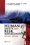 Human Safety and Risk Management, Second Edition