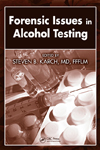 Forensic Issues in Alcohol Testing