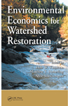 Environmental Economics for Watershed Restoration