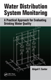 Water Distribution System Monitoring: A Practical Approach for Evaluating Water Quality