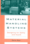 Material Handling Systems: Designing for Safety and Health