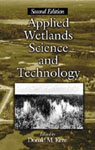 Applied Wetlands Science and Technology, Second Edition