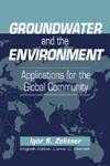 Groundwater and the Environment: Applications for the Global Community