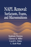 NAPL Removal Surfactants, Foams, and Microemulsions