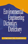 Environmental Engineering Dictionary and Directory