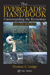 The Everglades Handbook: Understanding the Ecosystem, Third Edition