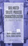 Soil-Water-Solute Process Characterization: An Integrated Approach