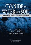 Cyanide in Water and Soil: Chemistry, Risk, and Management