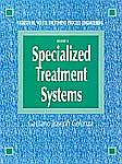 Industrial Waste Treatment Processes Engineering: Specialized Treatment Systems, Volume III