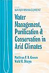 Water Management, Purification, and Conservation in Arid Climates, Three Volume Set