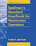 Spellman´s Standard Hdbk for Wastewater Operators, Three Volume Set