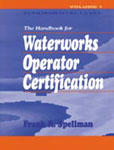 Handbook for Waterworks Operator Certification: Fundamental Level, Volume I