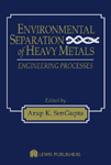 Environmental Separation of Heavy Metals: Engineering  Processes