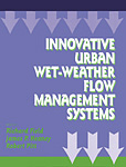Innovative Urban Wet-Weather Flow Management Systems