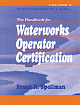 Handbook for Waterworks Operator Certification: Intermediate Level, Volume II