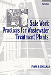 Safe Work Practices for Wastewater Treatment Plants, Second Edition