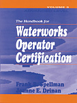 Handbook for Waterworks Operator Certification: Advanced Level, Volume III