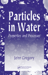 Particles in Water: Properties and Processes